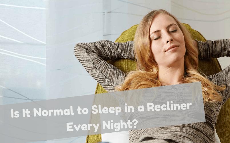 Sleep in Recliner