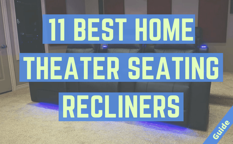 Best Home Theater Seating Recliners