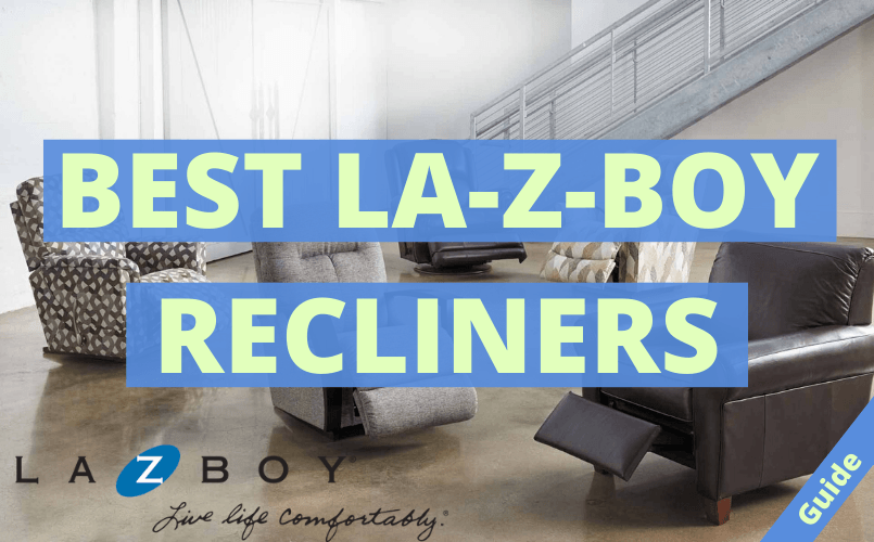 Best Lazy Boy Recliner
