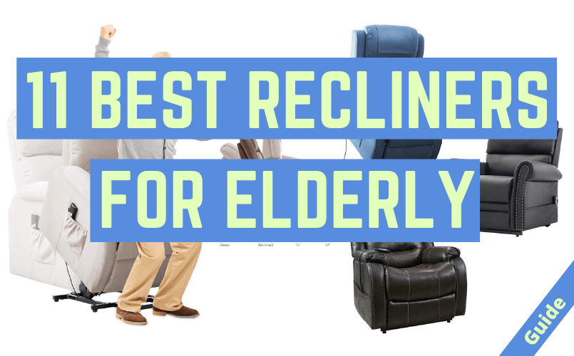 Recliners for Elderly