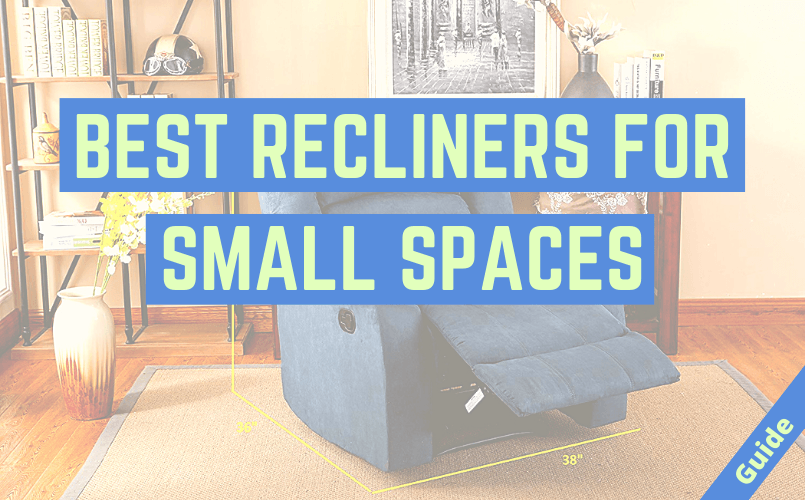 Best Recliners for Small Spaces
