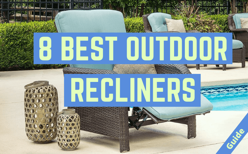 Best Outdoor Recliner