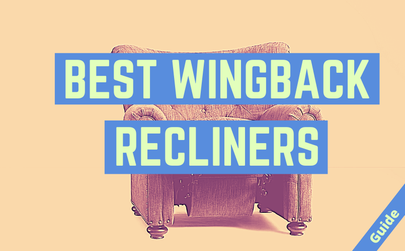 Best Wingback Recliner